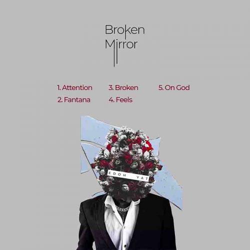 [EP] Edoh Yat - Broken Mirror