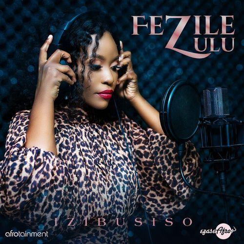 [EP] Fezile Zulu - Izibusiso