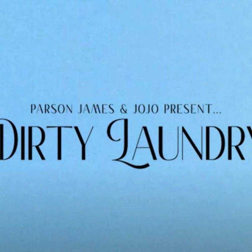 JoJo & Parson James - Dirty Laundry