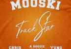 Mooski - Track Star Remix Feat. Yung Bleu, A Boogie Wit Da Hoodie & Chris Brown