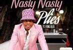 Plies - Nasty Nasty Feat. Yung Bleu