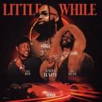 Sada Baby – Little While Ft. Big Sean & Hit-Boy