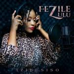 [EP] Fezile Zulu – Izibusiso