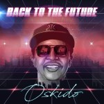 [EP] Oskido – Back To The Future