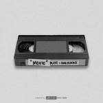 Blxst & Bino Rideaux – Movie