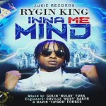 Rygin King – Inna Me Mind