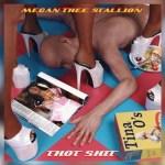 Megan Thee Stallion – Thot Sh*t