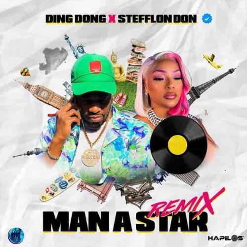 Ding Dong - Man a Star (Remix) Ft. Stefflon Don