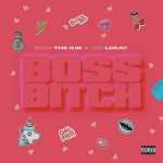 Rich The Kid – Boss Bitch ft Coi Leray