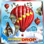 Yo Gotti – Drop Ft. DaBaby