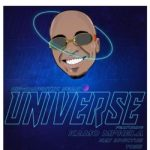 Hip-Naughtic Sean – Universe Ft. Kamo Mphela, Kay Invictus, Toss