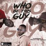 Kheengz – Who Be This Guy Ft. Falz x M.I Abaga