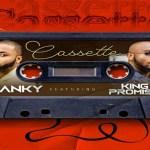 Nanky – Cassette Ft. King Promise