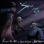 Pharoah The 47 Ft. Lyrical Dr Smith & B.O.C Madaki – Shine Your Eye