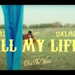 VIDEO: M.I Abaga Ft. Oxlade – All My Life
