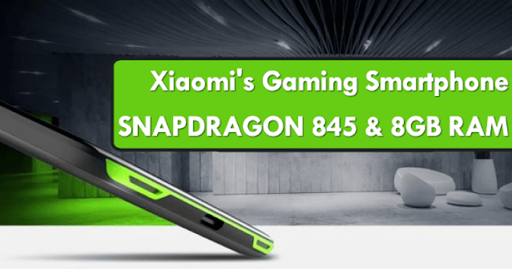 Xiaomi Is Launching A Gaming Smartphone With 256GB Storage and 8GB RAM 2