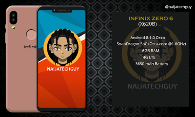 The New Infinix Zero 6 X620B Comes With 6GB RAM  - See Full Specifications And Price In Nigeria 2