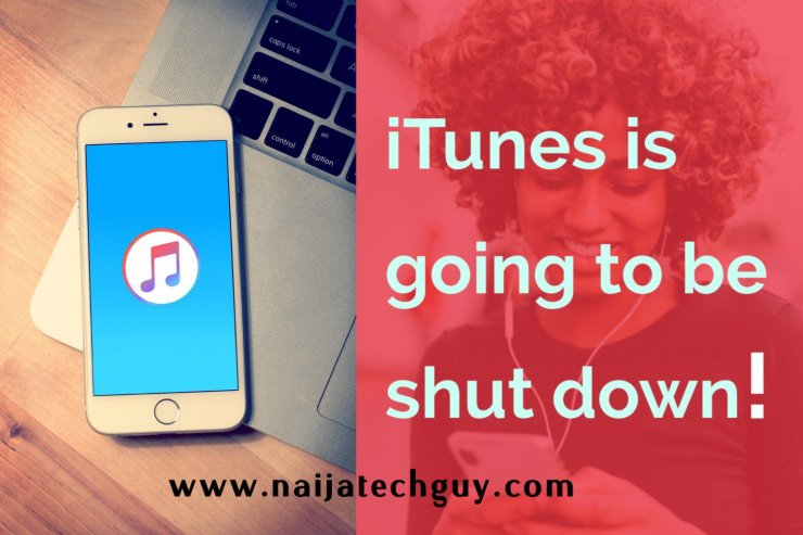iTunes is going to be shut down officially 24