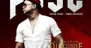 DJ Xclusive – Pose ft Tiwa Savage & Solidstar [ViDeo]