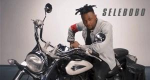Selebobo – I Don't Care [ViDeo]