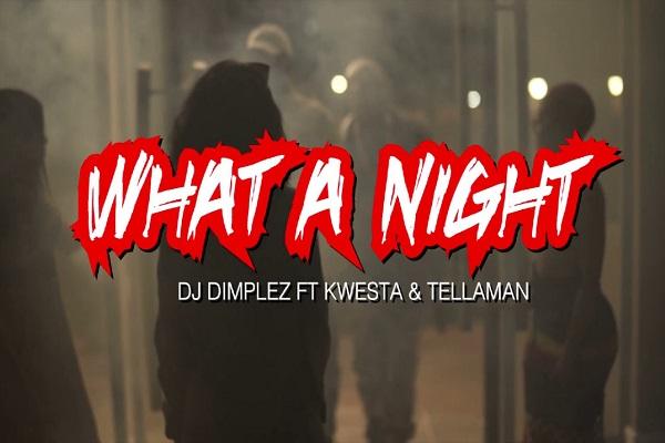 DJ Dimplez What A Night Video