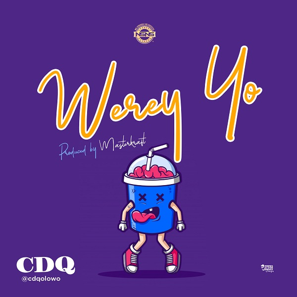 Download CDQ Werey Yo mp3