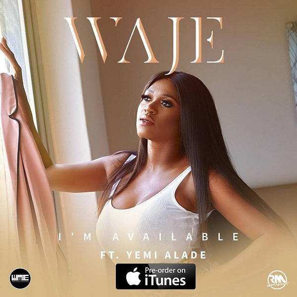 Download Waje I'm Available ft Yemi Alade