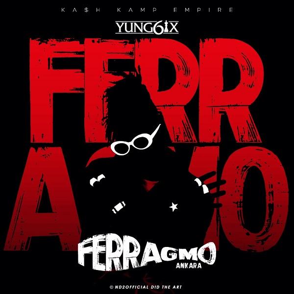 Download Music Mp3 Yung6ix Ferragmo