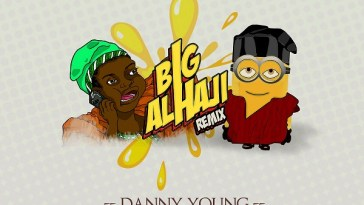 Danny Young ft Slimcase Big Alhaji Remix