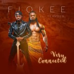 Fiokee ft. Flavour – Very Connected
