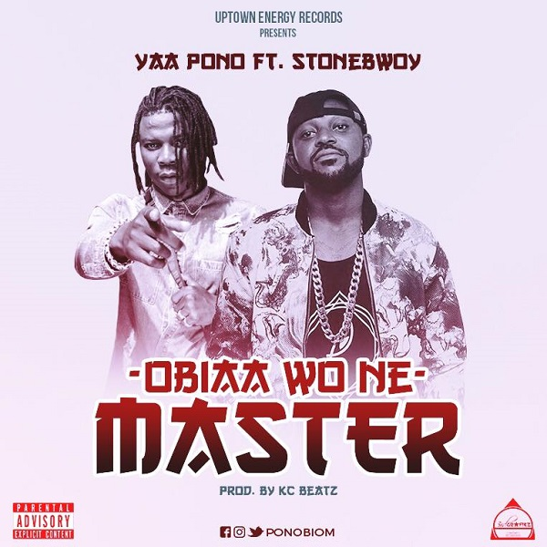 DOWNLOAD MP3:Yaa Pono – Obia Wone Master ft. Stonebwoy