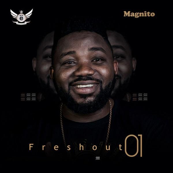 Magnito Freshout 01 (EP)