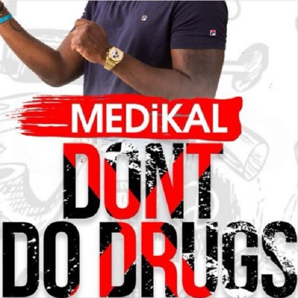 Medikal – Don't Do Drugs