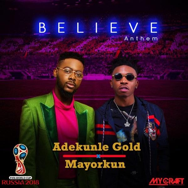 Adekunle Gold & Mayorkun Believe Anthem Artwork