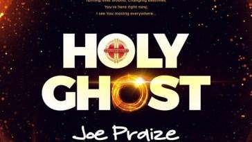 Joe Praize Holy Ghost Artwork