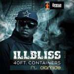 DOWNLOAD MP3: ILLBLISS – 40 FEET CONTAINER FT. OLAMIDE