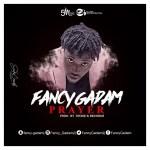 DOWNLOAD MP3: Fancy Gadam – Prayer