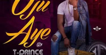 T-Prince Oju Aye