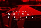 Download mp3 Barry Jhay Normal Level mp3 download