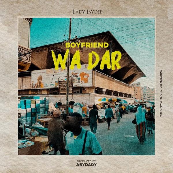 Download mp3 Lady Jaydee Boyfriend wa Dar es Salaam mp3 download