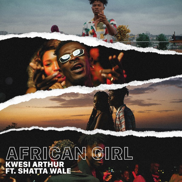 Download mp3 Kwesi Arthur ft Shatta Wale African Girl mp3 download