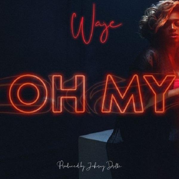 "Waje – ""Oh My"""