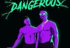 Download mp3 Zamir ft Kida Kudz Dangerous mp3 download