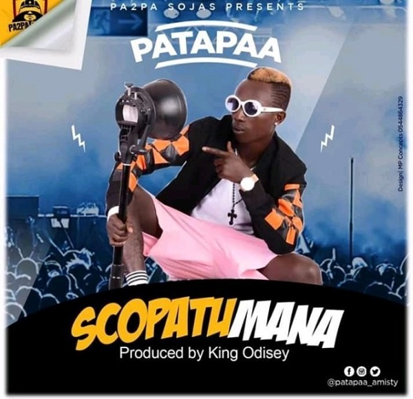 Patapaa Scopatumana - MUSIC: Patapaa – Scopatumana