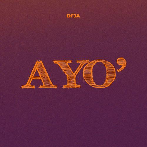 Di'Ja Ayo Download