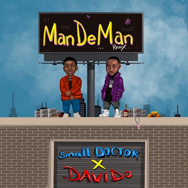 Small Doctor ManDeMan Remix