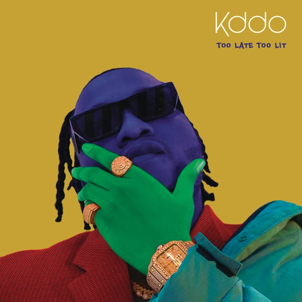 KDDO Too Late Too Lit EP
