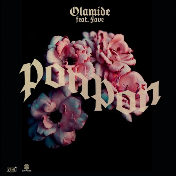 Olamide - PonPon ft Fave