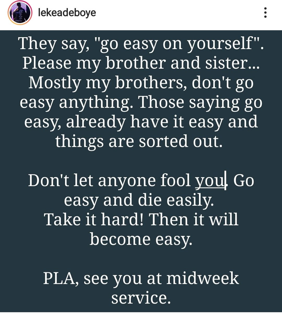 """6141d48f56ab4 - """"Take it hard then it will become easy"""" Leke Adeboye warns his followers against going easy on themselves"""