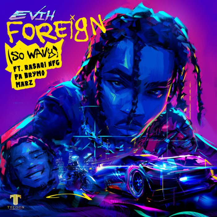 """Evih Foreign artwork new 1024x1024 - """"Foreign"""" (So Wavy) + Free Verse/Instrumental « tooXclusive"""